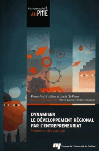 Dynamiser le développement régional par l'entrepreneuriat. Mesures et clés pour agir