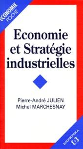 Pierre-André Julien et Michel Marchesnay - Économie et stratégie industrielles.