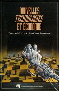 Pierre-André Julien - Nouvelles technologies et économie.