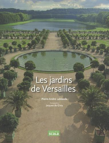 Pierre-André Lablaude - Les Jardins de Versailles.