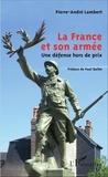 Pierre-André Lambert - La France et son armée - Une défense hors de prix.