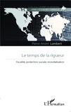 Pierre-André Lambert - Le temps de la rigueur - Fiscalité, protection sociale, mondialisation.