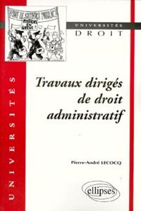 Pierre-André Lecocq - Droit administratif - Travaux dirigés.