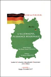 Pierre-André Lecocq et Olivier Pirotte - L'Allemagne, puissance régionale.