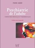 Pierre André - Psychiatrie de l'adulte - Formations médicales et paramédicales.
