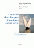 Pierre-André Reymond - Autour de deux barques lémaniques du XXIe siècle - Suivi du Glossaire bacouni.
