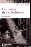 Pierre-André Stucki - Les ruines de la chrétienté - Visite guidée.