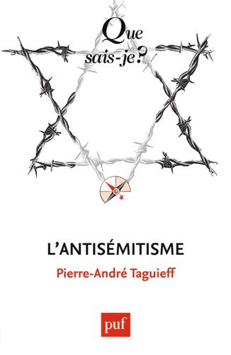 Pierre-André Taguieff - L'antisémitisme.