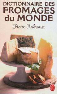 Pierre Androuët - Dictionnaire des fromages du monde.