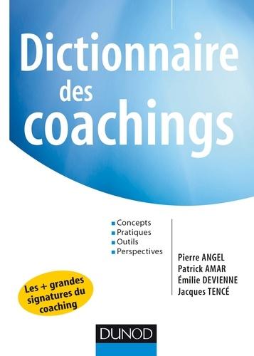 Pierre Angel et Patrick Amar - Dictionnaire des coachings.