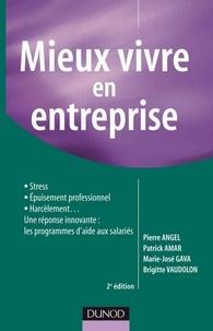 Pierre Angel et Patrick Amar - Mieux vivre en entreprise - 2e éd..