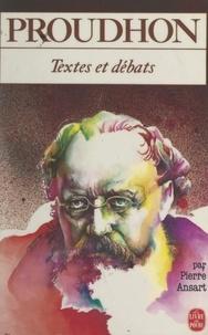 Pierre Ansart - Proudhon.