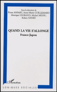 Pierre Ansart - Quand la vie s'allonge - France-Japon.