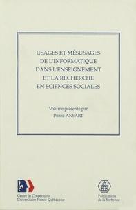 Pierre Ansart - Usages et mésusages de l'informatique dans l'enseignement et la recherche en sciences sociales.