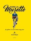Pierre-Antoine Bardet et Cyrille-Adrien Ducret - Dans la musette - Le cyclisme à la sauce ketchup-mayo jaune.