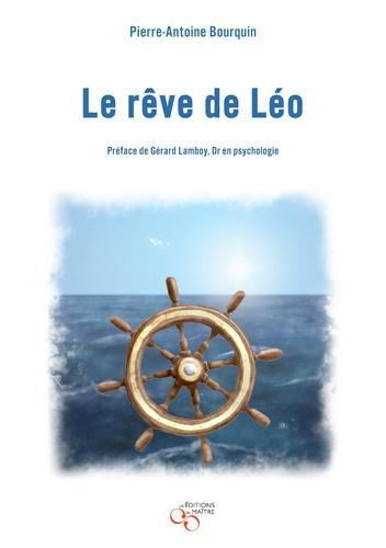 Pierre-Antoine Bourquin - Le rêve de Léo.