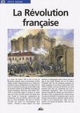 Pierre-Antoine Courouble et Olivier Fréchet - La Révolution française.