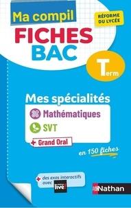 Pierre-Antoine Desrousseaux et Christian Camara - COMPIL FICHE BA  : Ma Compil Fiches Bac - Maths / SVT - Terminale.