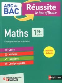 Pierre-Antoine Desrousseaux - Maths 1re - Avec 1 livre orientation ONISEP.