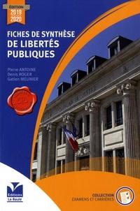 Pierre Antoine et Denis Roger - Fiches de synthèse de libertés publiques.