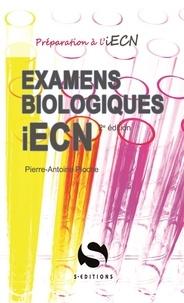 Pierre-Antoine Pioche - Examens biologiques iECN.