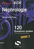 Pierre-Antoine Pioche - Néphrologie - 120 questions isolées Niveau 2.