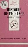 Pierre Antonetti - Histoire de Florence.