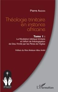 Rhonealpesinfo.fr Théologie trinitaire en instance africaine - Tome 1, La Révélation biblique trinitaire et l'effort de théologisation de Dieu-Trinité par les Pères de l'Eglise Image