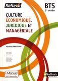Pierre Arcuset et Nancy Baranes - Culture économique, juridique et managériale BTS 2e année.