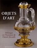 Pierre Arizzoli-Clémentel et François Avril - Objets d'art - Mélanges en l'honneur de Daniel Alcouffe.