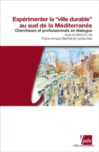 Expérimenter la ville durable au sud de la Méditerranée - Dialogue entre chercheurs et praticiens.pdf
