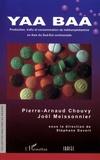 Pierre-Arnaud Chouvy et Joël Meissonnier - Yaa Baa - Production, trafic et consommation de méthamphétamine en Asie du Sud-Est continentale.
