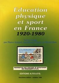 Pierre Arnaud et Jean-Paul Clément - Education physique et sport en France (1920-1980).