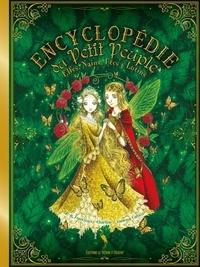 Pierre-Arnaud Francioso et Vanessa Callico - Encyclopédie du Petit Peuple - Elfes, Nains, Fées et Lutins.