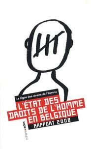 Pierre-Arnaud Perrouty - L'état des droits de l'homme en Belgique - Rapport 2008.