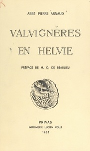 Pierre Arnaud et O. de Beaulieu - Valvignères en Helvie.