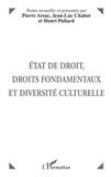 Pierre Arsac et  Collectif - État de droit, droits fondamentaux et diversité culturelle - [actes du colloque, 3 et 4 décembre 1997, Grenoble.