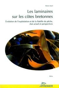 Pierre Arzel - Les laminaires sur les côtes bretonnes - Evolution de l'exploitation et de la flotille de pêche, état actuel et perspectives.