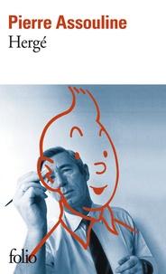 Pierre Assouline - Hergé.