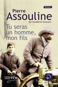 Pierre Assouline - Tu seras un homme, mon fils.