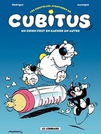 Pierre Aucaigne et Michel Rodrigue - Les nouvelles aventures de Cubitus Tome 2 : Un chien peut en cacher un autre.