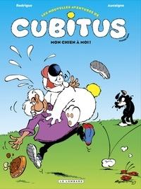 Pierre Aucaigne et  Rodrigue - Les nouvelles aventures de Cubitus Tome 6 : Mon chien à moi !.