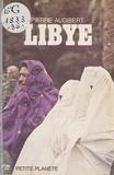 Pierre Audibert et  Collectif - Libye.