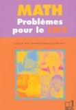 Pierre Audouin et Gérard Champeyrache - Math Problèmes pour le CM2 - Cycle des approfondissements.