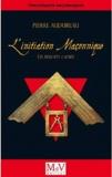 Pierre Audureau - L'Initiation maçonnique - Les ressorts cachés.