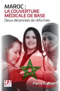 Maroc : la couverture médicale de base - Deux décennies de réformes.pdf