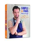 Pierre Augé - Simple & frais - Recettes pour tous les jours.