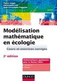 Pierre Auger et Christophe Lett - Modélisation mathématique en écologie - Cours et exercices corrigés.