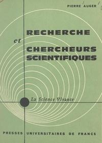 Pierre Auger et Yvan de Hemptinne - Recherche et chercheurs scientifiques.
