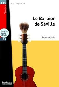Pierre-Augustin Caron de Beaumarchais - Le Barbier de Séville. 1 CD audio
